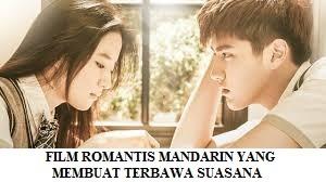 TERBAWA PERASAAN SAAT MENONTON FILM ROMANTIS MANDARIN YANG TERBAIK UNTUK DI NIKMATI