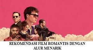 REKOMENDASI FILM ROMANTIS DENGAN ALUR YANG MENYENANGKAN DAN SULIT DITEBAK