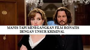 MENONTON FILM ROMANTIS YANG MENEGANGKAN, INI DIA REKOMENDASINYA