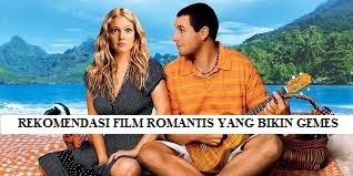 REKOMENDASI FILM ROMANTIS BARAT YANG BIKIN GEMES SENDIRI
